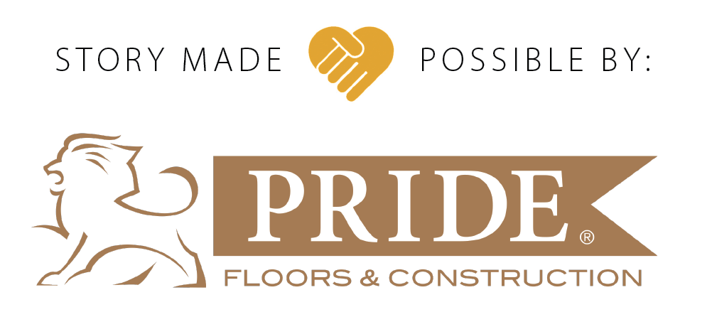 Story made possible by Pride Floors