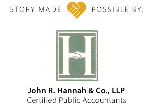 Story made possible by John R. Hannah & Co., LLP