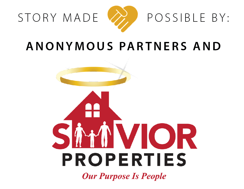 Story made possible by: Anonymous Partner and Savior Properties