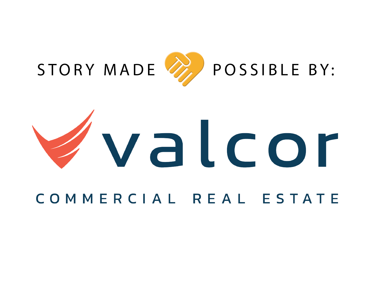 Story possible by: Valcor Commercial Real Estate