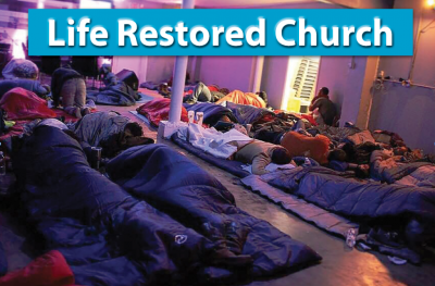 Restoring life to the homeless and hopeless